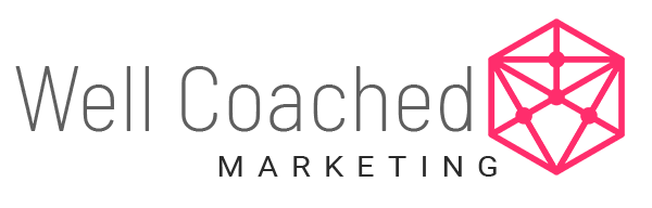 Well Coached Marketing – Tools for Health Coaches